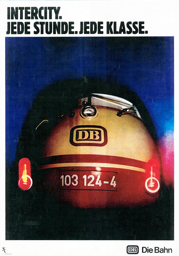 Intercity. Jede Stunde, jede Klasse. /© Sammlung DB AG